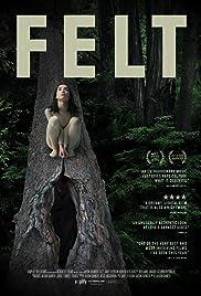 Felt(2014) Poster - Movie Forum, Cast, Reviews