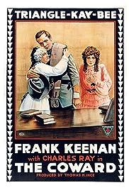 The Coward(1915) Poster - Movie Forum, Cast, Reviews