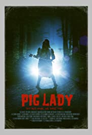 Pig Lady Poster