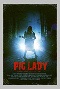 Primary photo for Pig Lady
