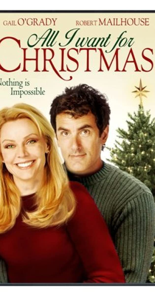All I Want for Christmas (TV Movie 2007) - IMDb