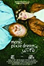 Manic Pixie Dream Wife (2015) Poster