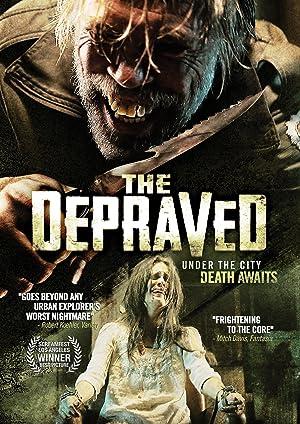 The Depraved (2011) online sa prevodom