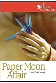 Paper Moon Affair (2005)
