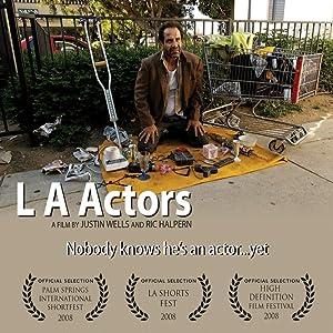 Watchmovies online L.A. Actors by Ric Halpern (2008)  [1280x544] [QHD]