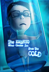 New movie watching sites The Embryo Who Came in from the Cold by Keith Ewell [HDRip]