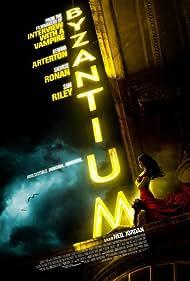 Byzantium (2013) Poster - Movie Forum, Cast, Reviews