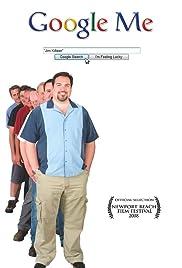 Google Me(2007) Poster - Movie Forum, Cast, Reviews