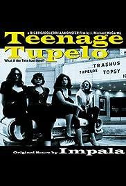 Teenage Tupelo Poster