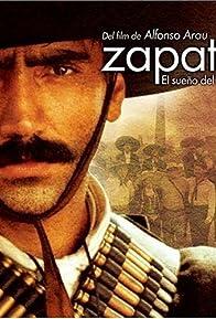 Primary photo for Zapata - El sueño del héroe