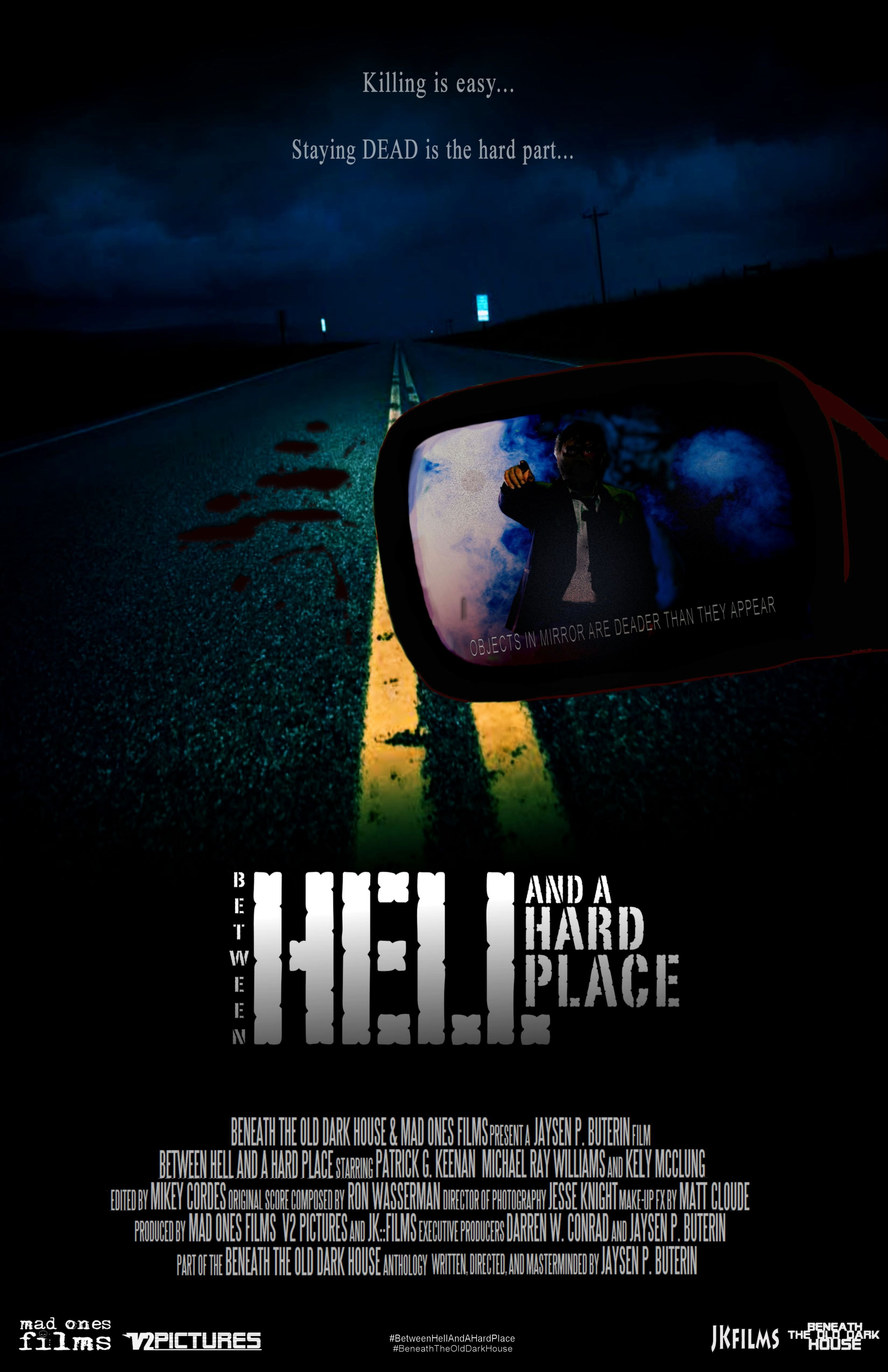 "OFFICIAL ONE SHEET (Poster) for ""Between Hell and a Hard Place"" (2014)"
