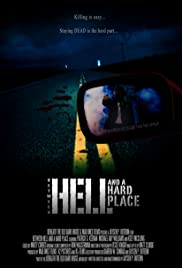 Between Hell and a Hard Place Poster