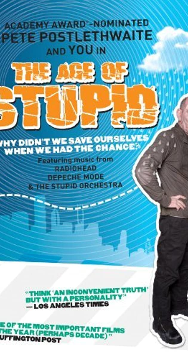 Subtitle of The Age of Stupid
