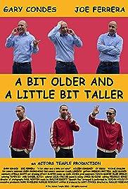 A Bit Older and a Little Bit Taller Poster