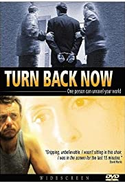 Turn Back Now Poster