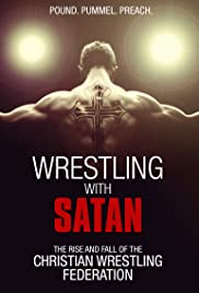 Wrestling With Satan Poster