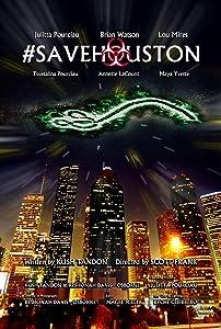 Montre gratuite #SaveHouston, Annette Eberly, Maya Yvette, Lou Mires, Brian Watson [4k] [1280x720p]