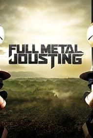 Full Metal Jousting (2012) Poster - TV Show Forum, Cast, Reviews