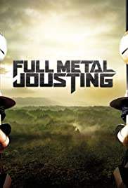 Full Metal Jousting Poster - TV Show Forum, Cast, Reviews