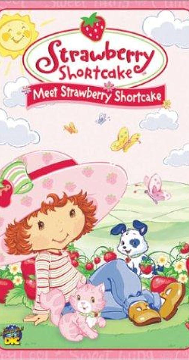 Strawberry Shortcake Meet Strawberry Shortcake Video 2003 Imdb