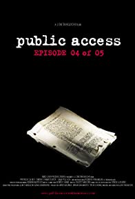 Primary photo for Public Access: Episode 04 of 05