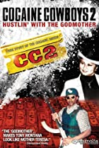 Cocaine Cowboys 2 (2008) Poster