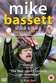 Mike Bassett: Manager Poster - TV Show Forum, Cast, Reviews