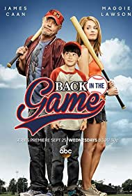 James Caan, Maggie Lawson, and Griffin Gluck in Back in the Game (2013)