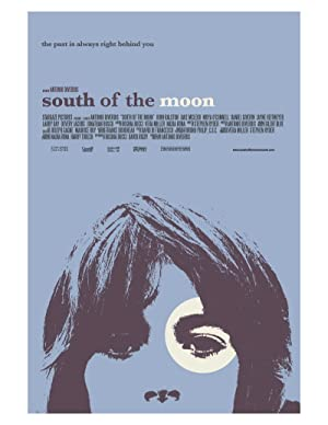 South of the Moon 2008 11