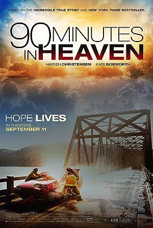 90 Minutes in Heaven Watch Online