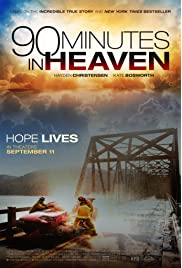 Download 90 Minutes in Heaven (2015) Movie