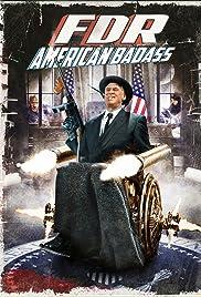FDR: American Badass! (2012) filme kostenlos