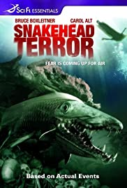 Snakehead Terror (2004) Poster - Movie Forum, Cast, Reviews