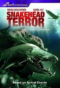Primary photo for Snakehead Terror