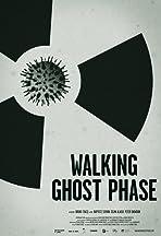 Walking Ghost Phase