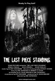 The Last Piece Standing Poster