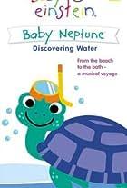 Baby Einstein: Baby Neptune Discovering Water