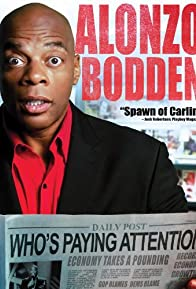 Primary photo for Alonzo Bodden: Who's Paying Attention