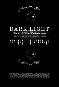 Mpeg 4 movie mp4 download Dark Light: The Art of Blind Photographers USA [720x320]