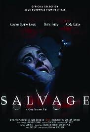 Salvage(2006) Poster - Movie Forum, Cast, Reviews