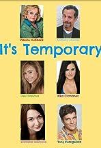 It's Temporary
