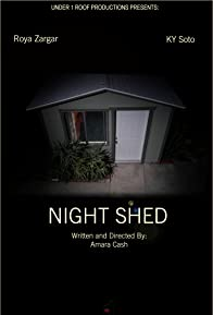 Primary photo for Night Shed