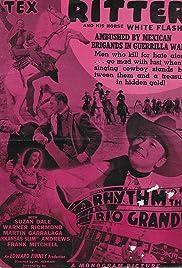 Rhythm of the Rio Grande Poster