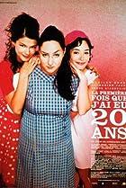 La première fois que j'ai eu 20 ans (2004) Poster