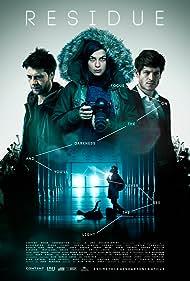 Jamie Draven, Natalia Tena, and Iwan Rheon in Residue (2015)