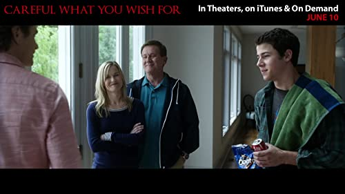 Careful What You Wish For U.S. Theatrical Trailer