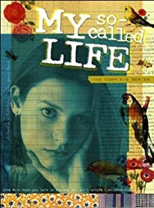 My So-Called Life by