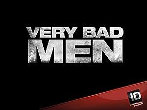 Where to stream Very Bad Men
