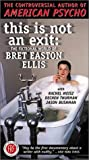 This Is Not an Exit: The Fictional World of Bret Easton Ellis (1999) Poster