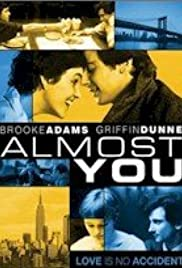 Almost You (1985) Poster - Movie Forum, Cast, Reviews